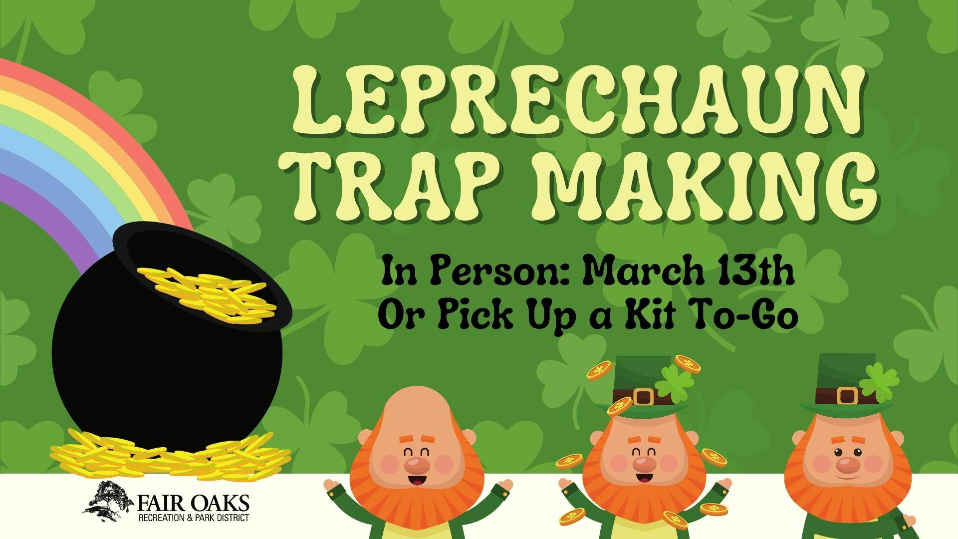Leprechaun Trap Making